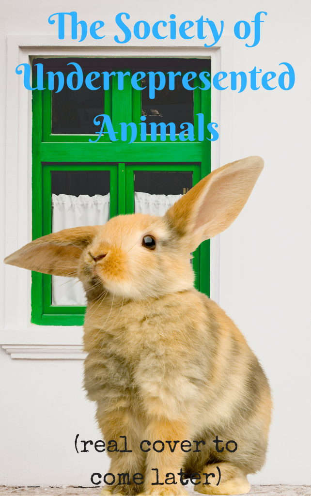 Book Cover: The Society of Underrepresented Animals
