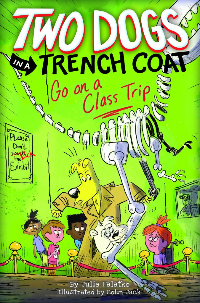 Book Cover: Two Dogs in a Trench Coat Go on a Class Trip